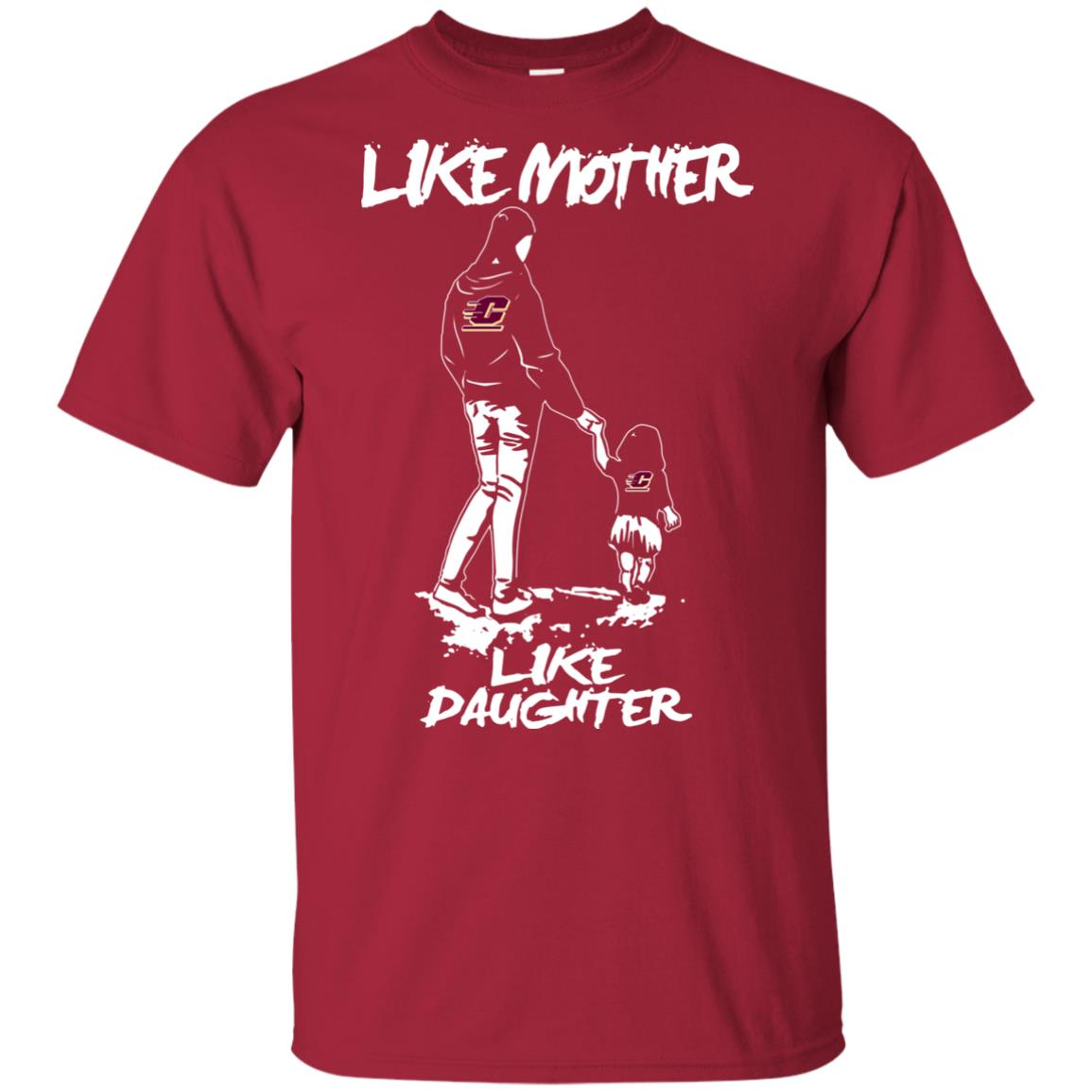Like Mother Like Daughter Central Michigan Chippewas T Shirts