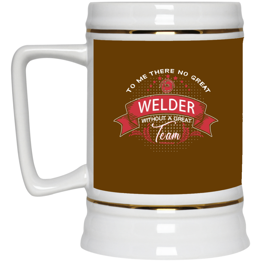 To Me There No Great Welder Mugs