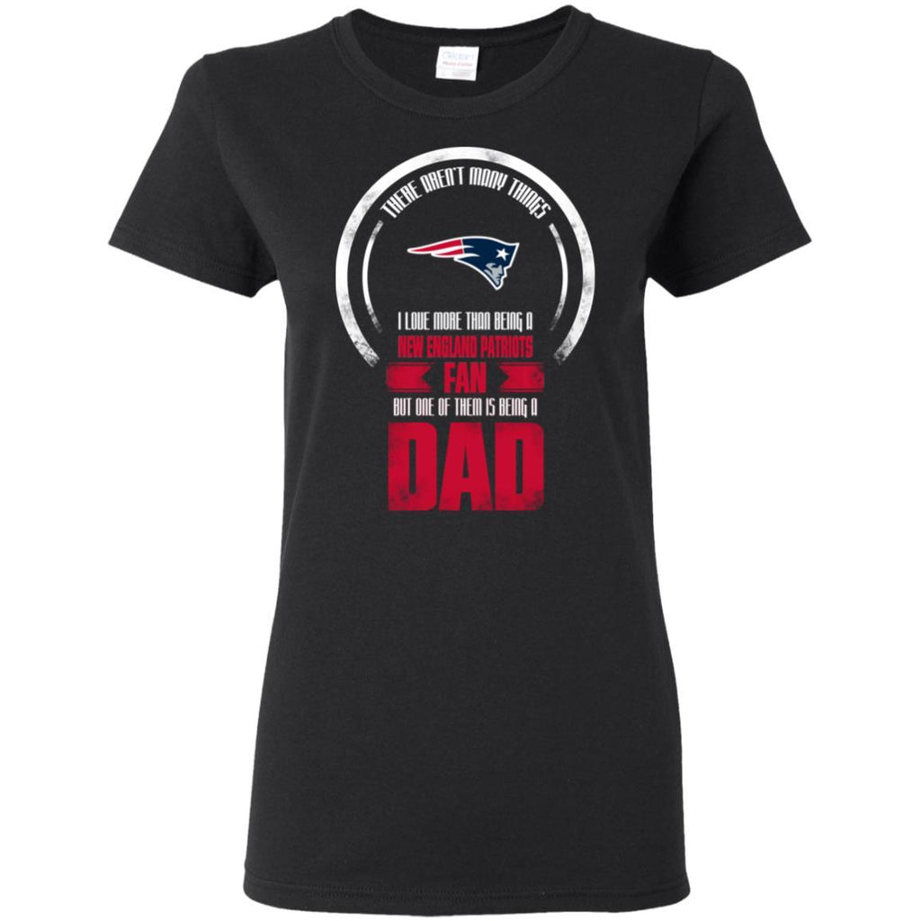 af611e82 I Love More Than Being New England Patriots Fan T Shirts – Best Funny Store