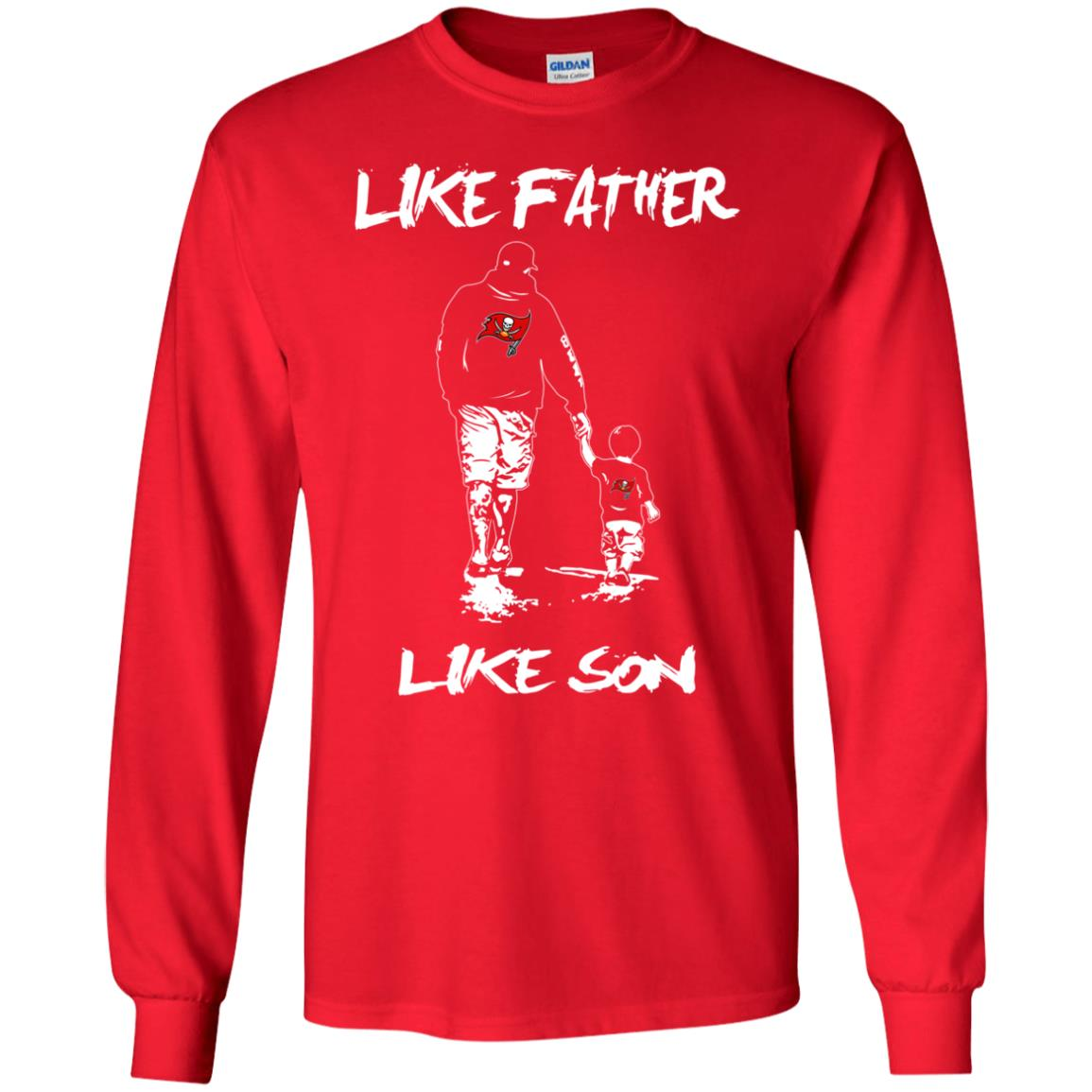 Like Father Like Son Tampa Bay Buccaneers T Shirt