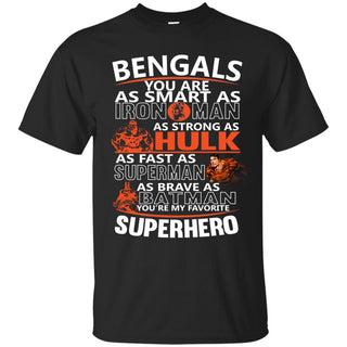 Cincinnati Bengals You're My Favorite Super Hero T Shirts