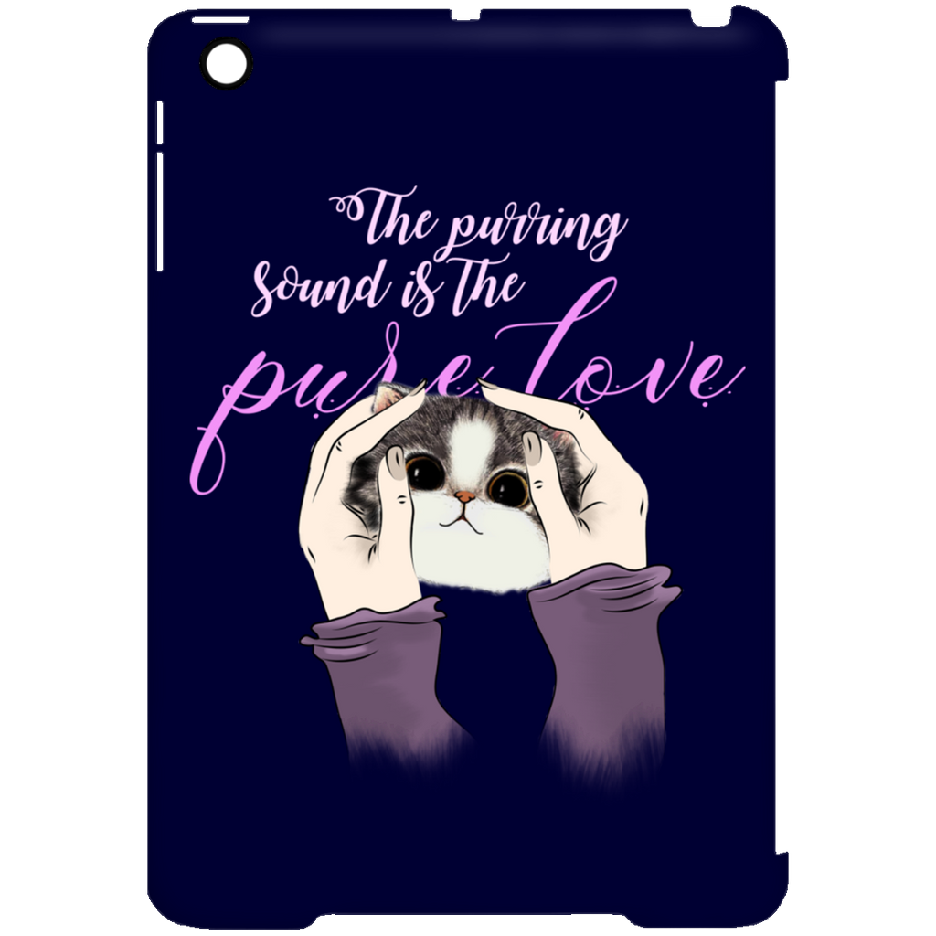 The Purring Sound Is The Pure Love Cat Tablet Covers