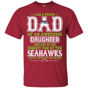 Proud Of Dad Of An Awesome Daughter Seattle Seahawks T Shirts