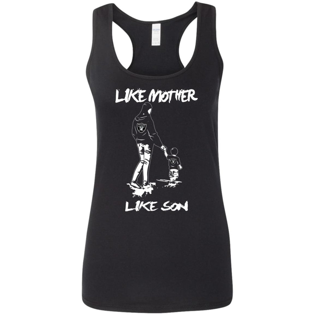 Like Mother Like Son Oakland Raiders T Shirt