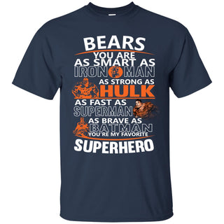 Chicago Bears You're My Favorite Super Hero T Shirts
