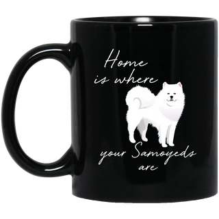 Home Is Where My Samoyeds Are Mugs