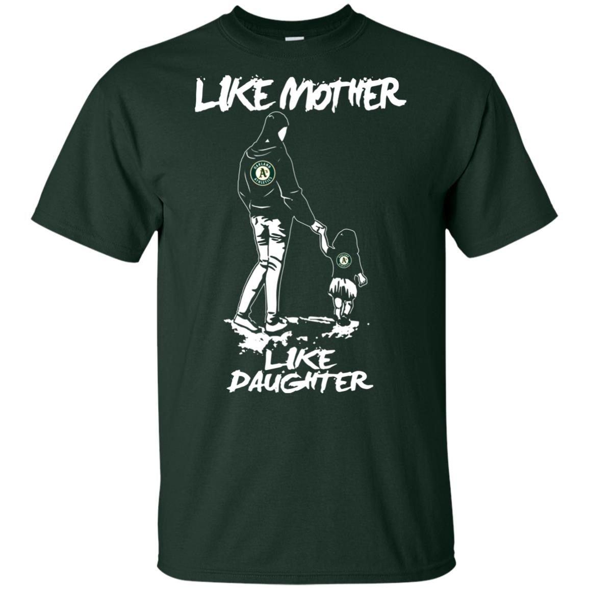 Like Mother Like Daughter Oakland Athletics T Shirts