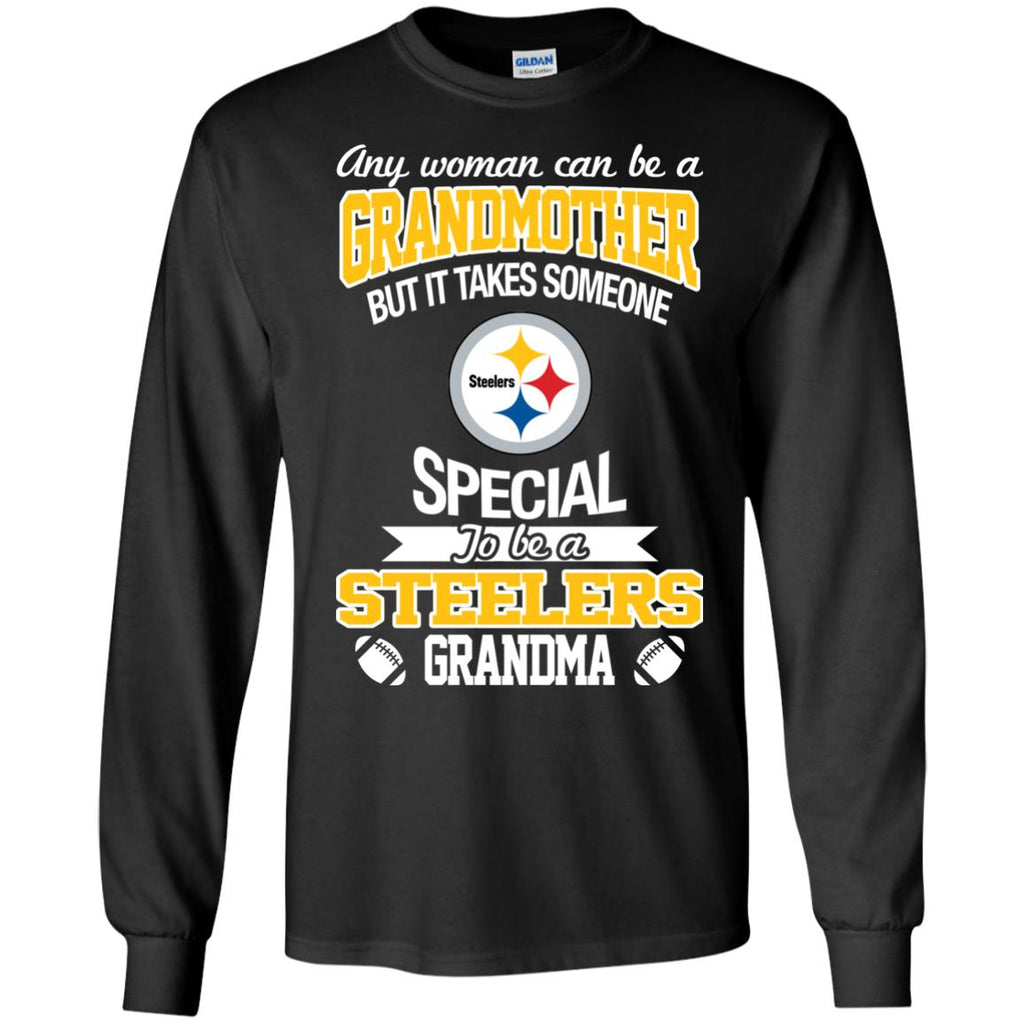It Takes Someone Special To Be A Pittsburgh Steelers Grandma T Shirts