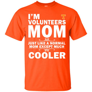 A Normal Mom Except Much Cooler Tennessee Volunteers T Shirts