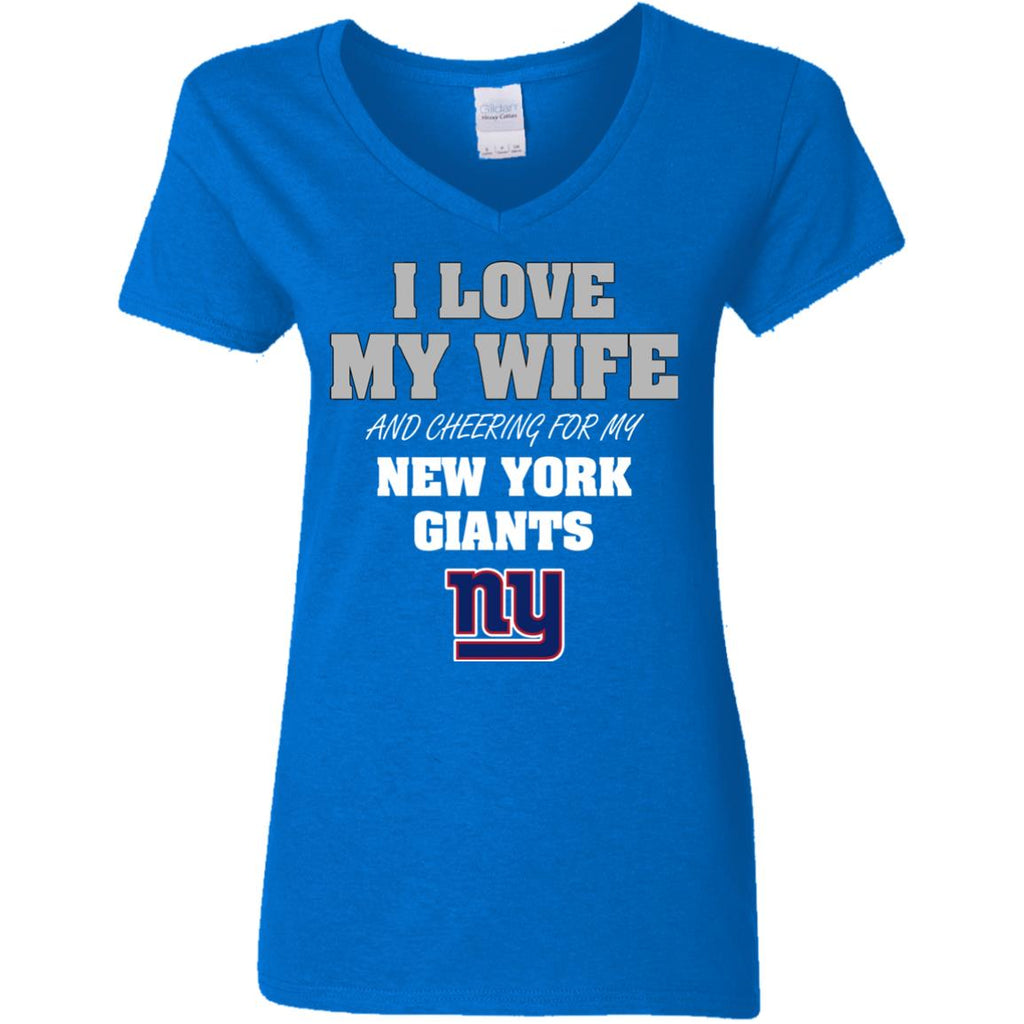 I Love My Wife And Cheering For My New York Giants T Shirts