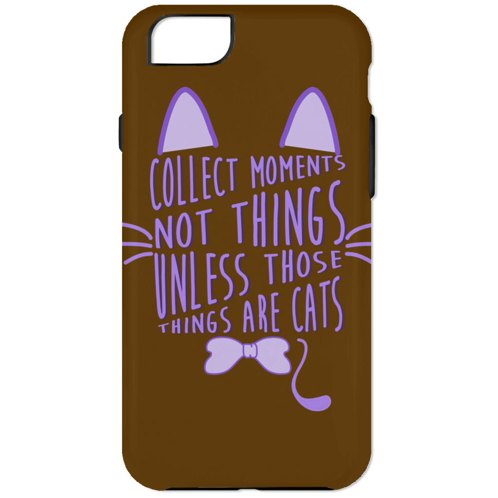 Collect Moments Not Things Cat Phone Cases