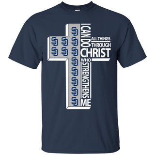 I Can Do All Things Through Christ San Diego Padres T Shirts