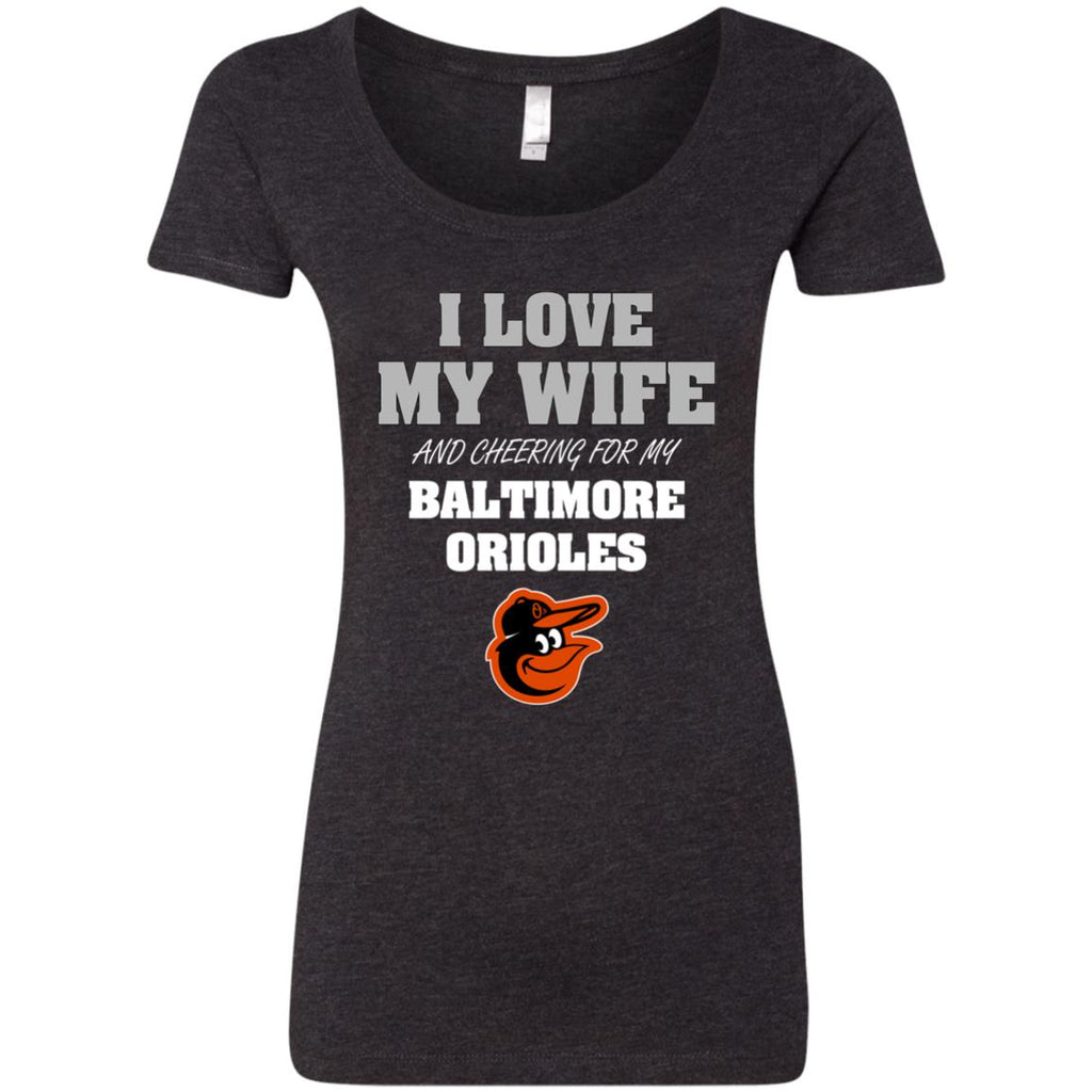 I Love My Wife And Cheering For My Baltimore Orioles T Shirts
