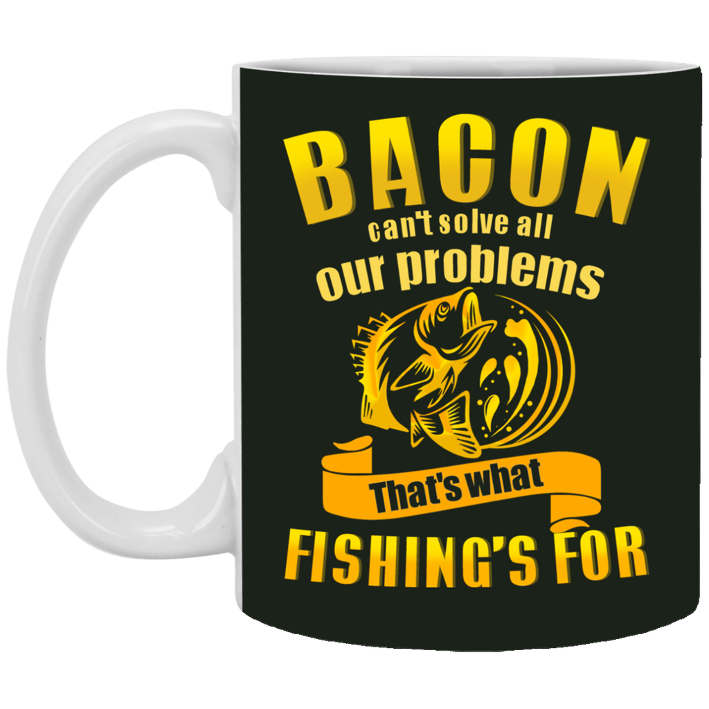 That's What Fishing Is For Mugs