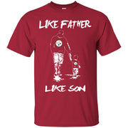 Like Father Like Son Pittsburgh Steelers T Shirt