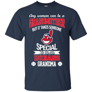 It Takes Someone Special To Be A Cleveland Indians Grandma T Shirts