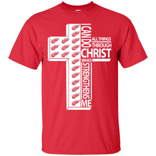 I Can Do All Things Through Christ Detroit Red Wings T Shirts