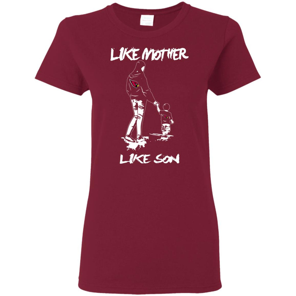 Like Mother Like Son Arizona Cardinals T Shirt