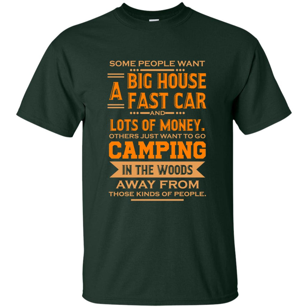 Go Camping In The Woods T Shirts