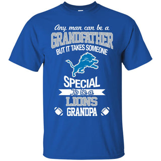 It Takes Someone Special To Be A Detroit Lions Grandpa T Shirts