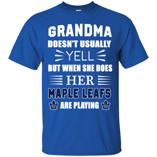 Grandma Doesn't Usually Yell Toronto Maple Leafs T Shirts