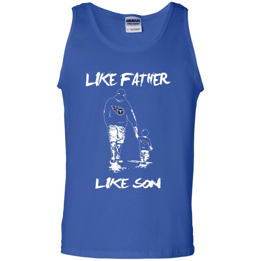 Like Father Like Son Tennessee Titans T Shirt