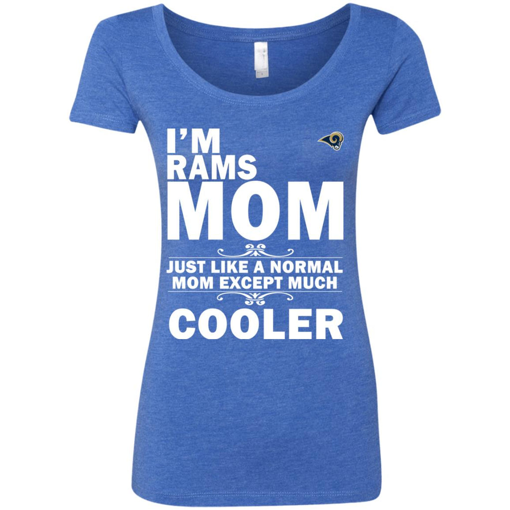 A Normal Mom Except Much Cooler Los Angeles Rams T Shirts