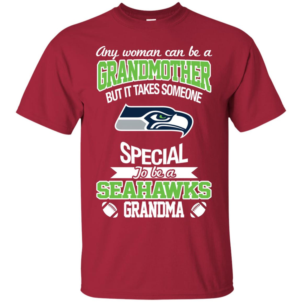 It Takes Someone Special To Be A Seattle Seahawks Grandma T Shirts