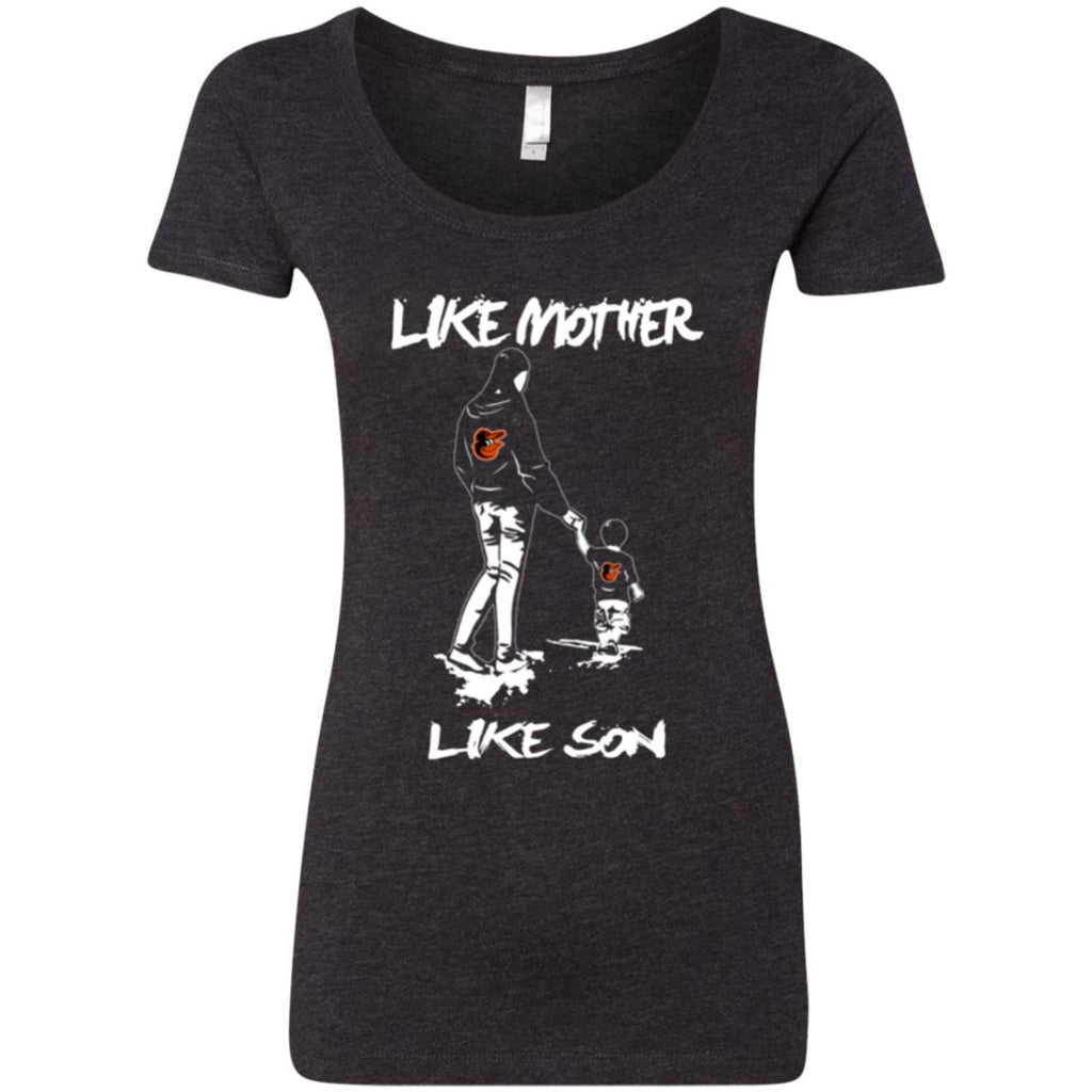 Like Mother Like Son Baltimore Orioles T Shirt