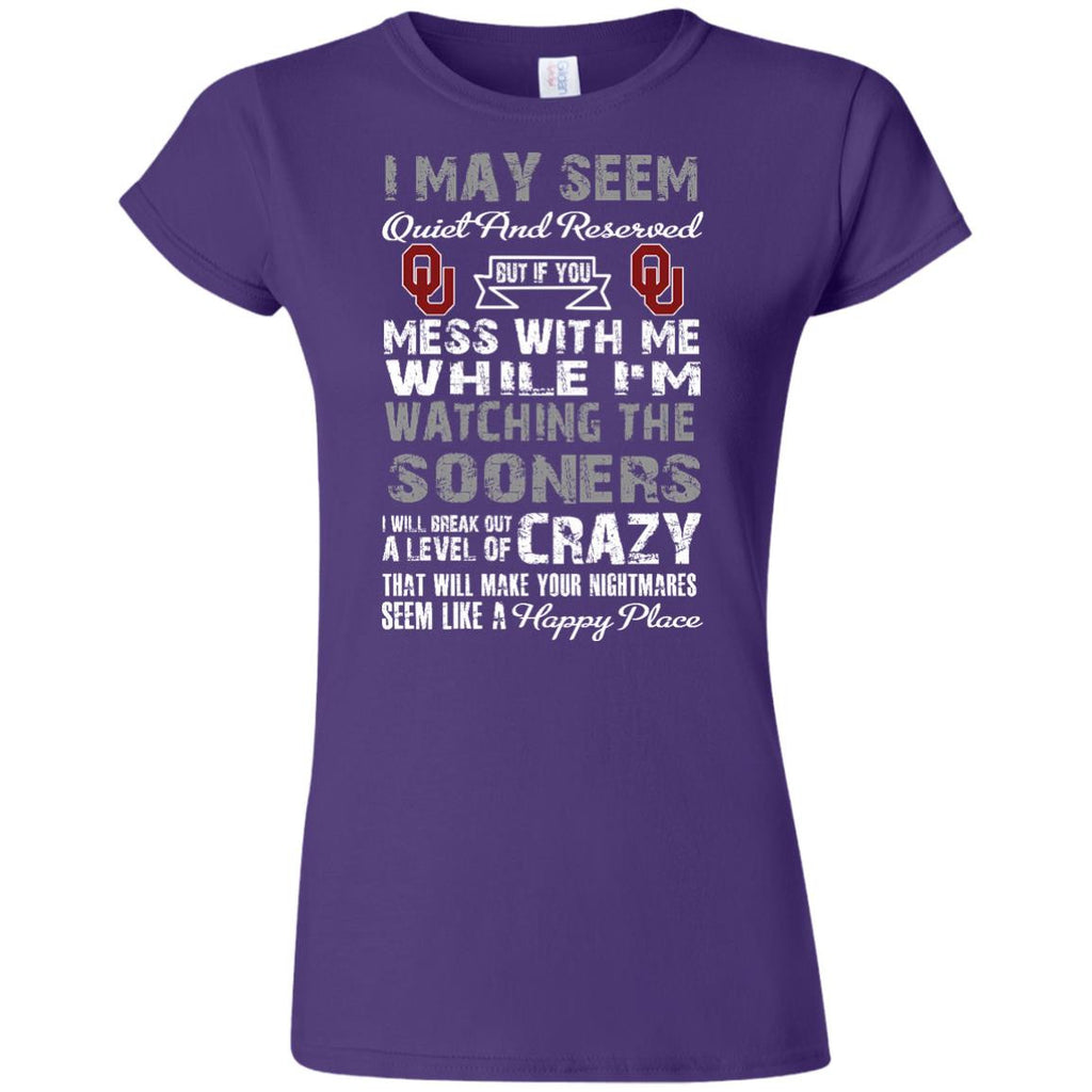 I May Seem Oklahoma Sooners T Shirt - Best Funny Store