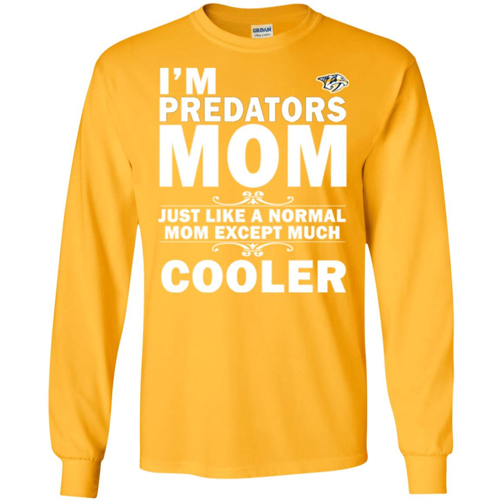 A Normal Mom Except Much Cooler Nashville Predators T Shirts