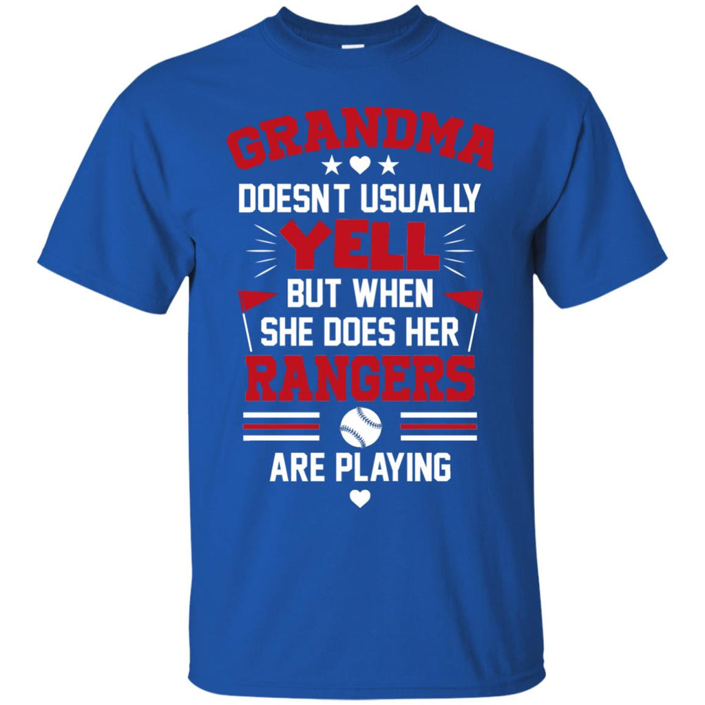 Grandma Doesn't Usually Yell Texas Rangers T Shirts