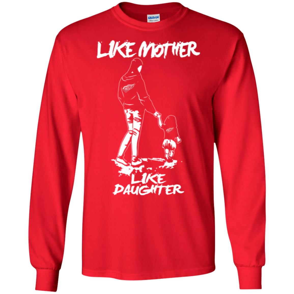 Like Mother Like Daughter Detroit Red Wings T Shirts