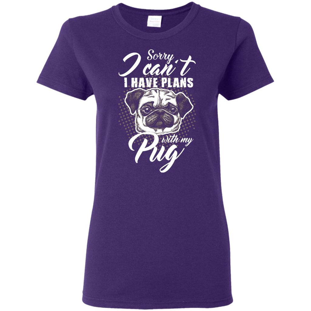 I Have Plans With My Pug T Shirts