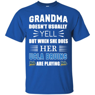 Grandma Doesn't Usually Yell UCLA Bruins T Shirts