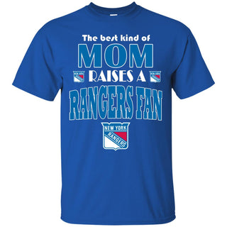 Best Kind Of Mom Raise A Fan New York Rangers T Shirts