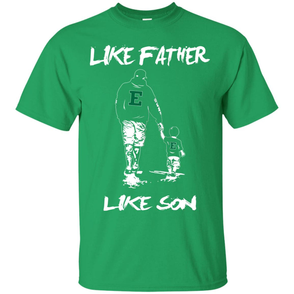 Like Father Like Son Eastern Michigan Eagles T Shirt