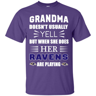 Grandma Doesn't Usually Yell Baltimore Ravens T Shirts