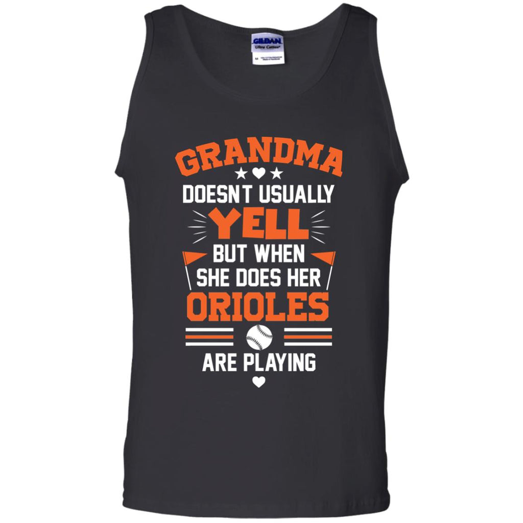 Grandma Doesn't Usually Yell Baltimore Orioles T Shirts