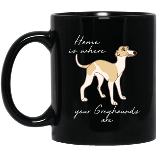 Home Is Where My Greyhounds Are Mugs