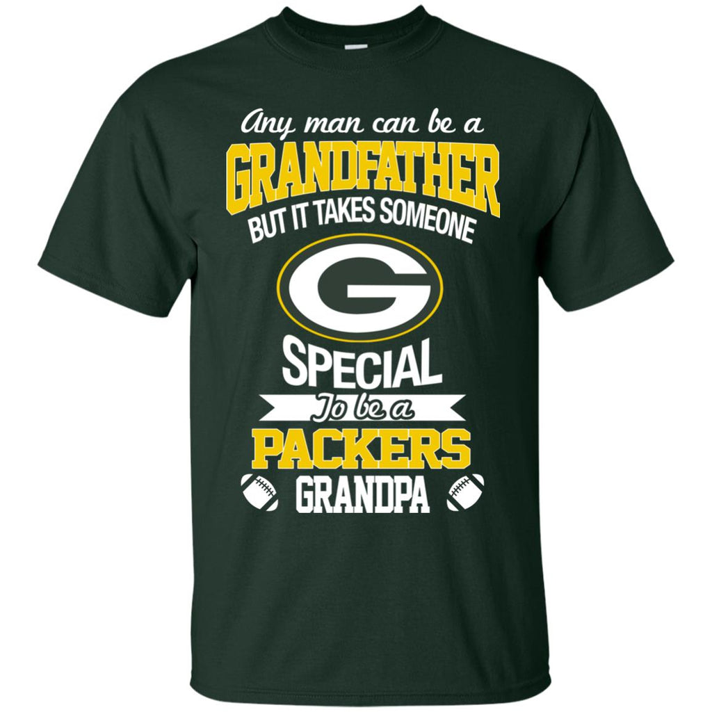 It Takes Someone Special To Be A Green Bay Packers Grandpa T Shirts