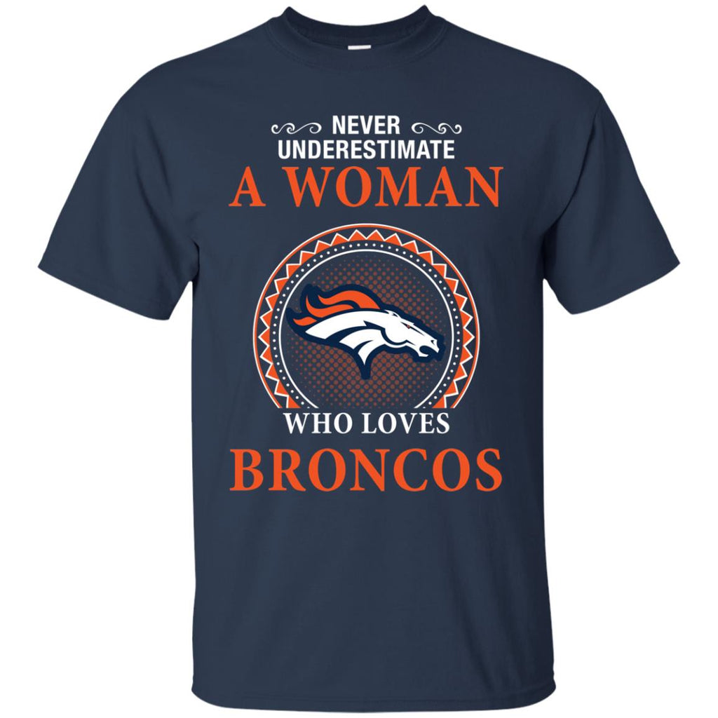 Never Underestimate A Woman Who Loves Denver Broncos Sweaters
