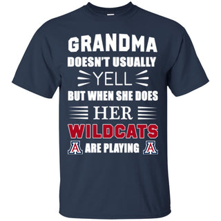 Grandma Doesn't Usually Yell Arizona Wildcats T Shirts