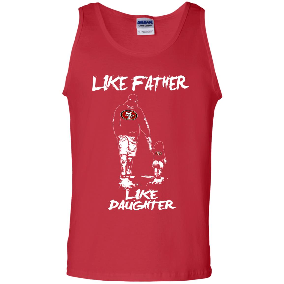 Like Father Like Daughter San Francisco 49ers T Shirts