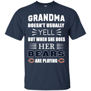Grandma Doesn't Usually Yell Chicago Bears T Shirts