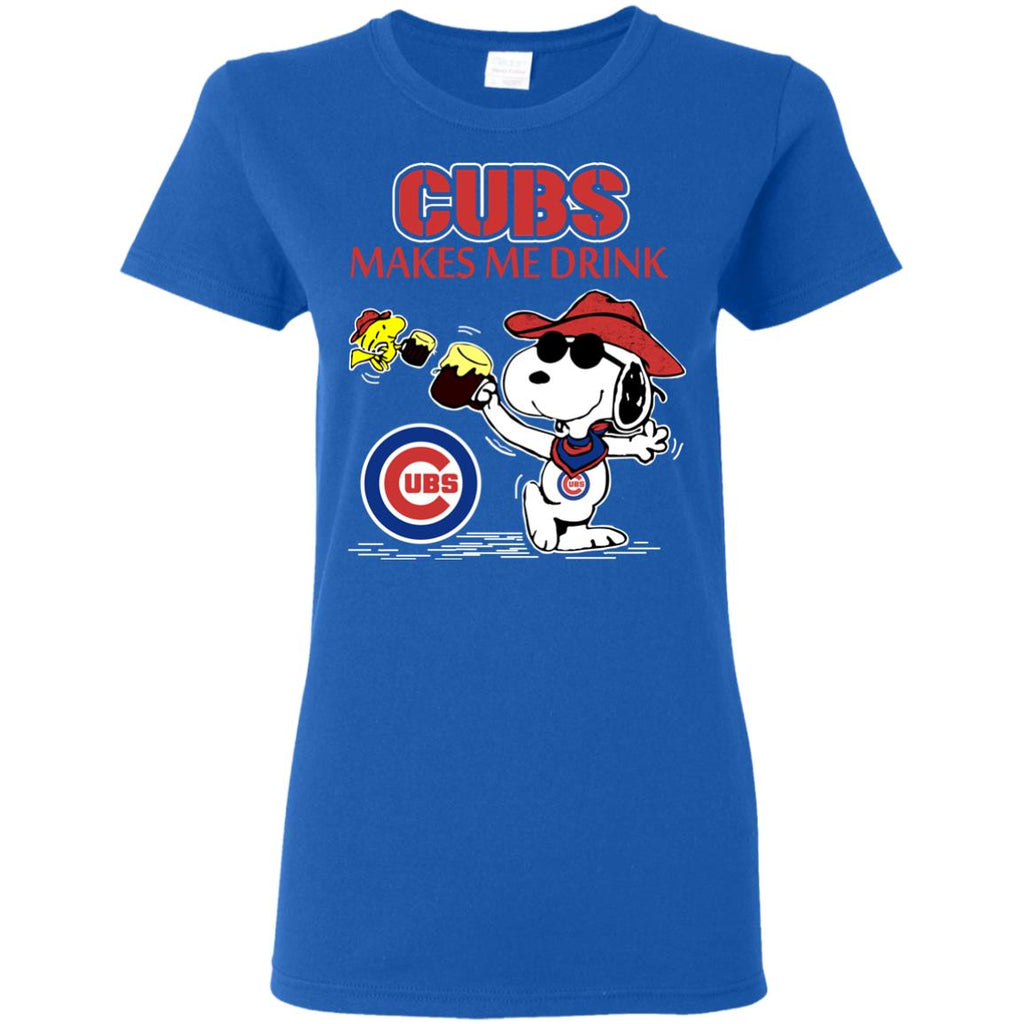 Chicago Cubs Makes Me Drinks T Shirts