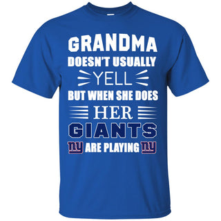 Grandma Doesn't Usually Yell New York Giants T Shirts