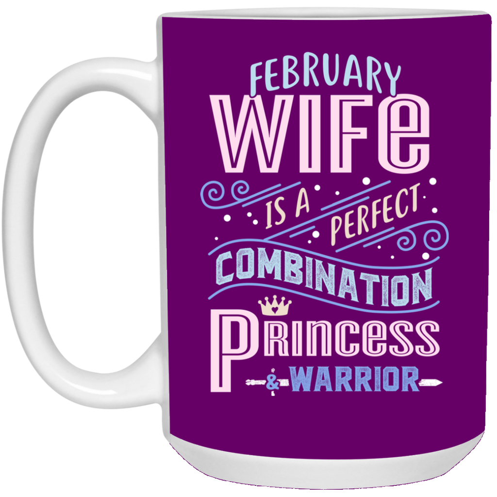 February Wife Combination Princess And Warrior Mugs