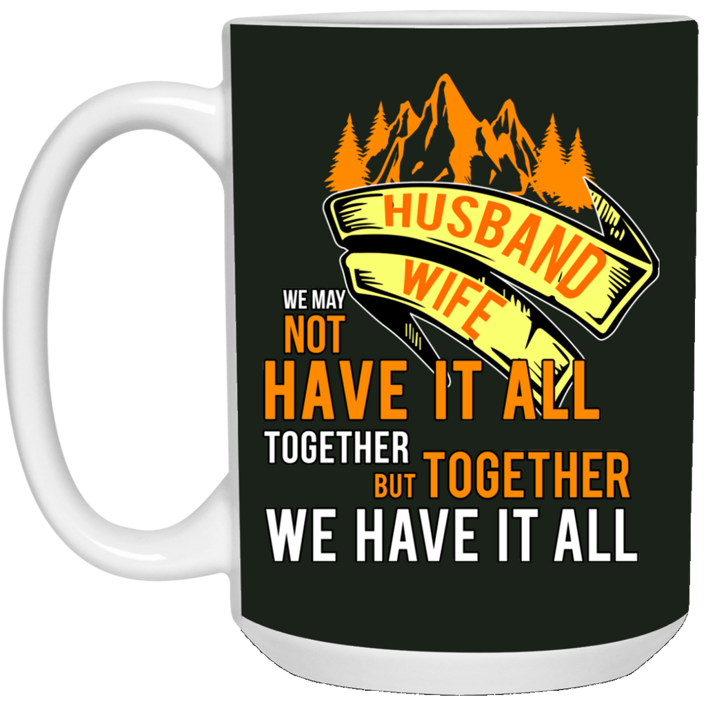 Together We Have It All Camping Mugs