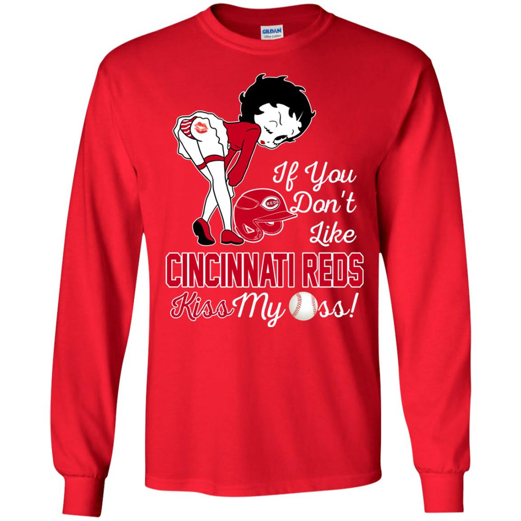If You Don't Like Cincinnati Reds Kiss My Ass BB T Shirts